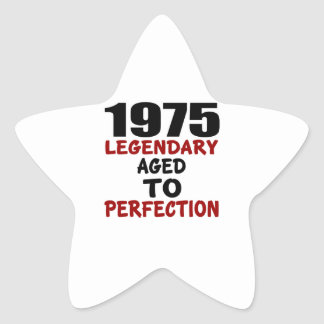 1975 LEGENDARY AGED TO PERFECTION STAR STICKER