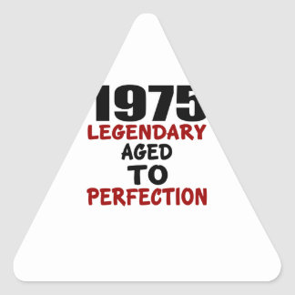 1975 LEGENDARY AGED TO PERFECTION TRIANGLE STICKER