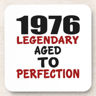 1976 LEGENDARY AGED TO PERFECTION COASTER