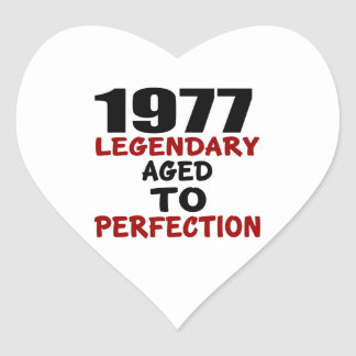 1977 LEGENDARY AGED TO PERFECTION HEART STICKER