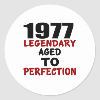 1977 LEGENDARY AGED TO PERFECTION ROUND STICKER