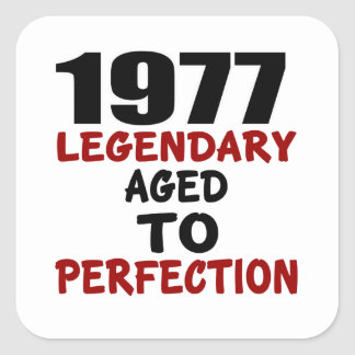 1977 LEGENDARY AGED TO PERFECTION SQUARE STICKER