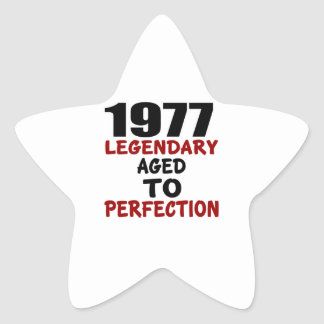 1977 LEGENDARY AGED TO PERFECTION STAR STICKER