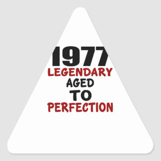 1977 LEGENDARY AGED TO PERFECTION TRIANGLE STICKER