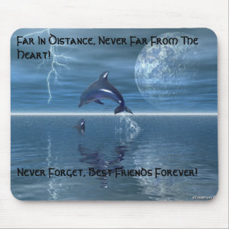 197, Far In Distance, Never Far From The Heart!... Mouse Pad