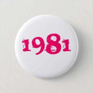 1981 2 INCH ROUND BUTTON