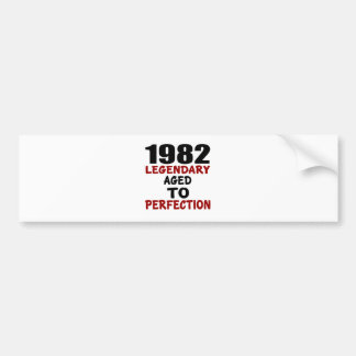 1982 LEGENDARY AGED TO PERFECTION BUMPER STICKER