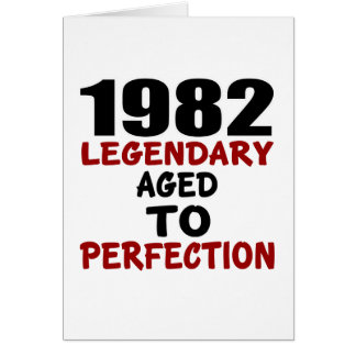 1982 LEGENDARY AGED TO PERFECTION CARD