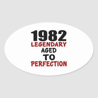 1982 LEGENDARY AGED TO PERFECTION OVAL STICKER