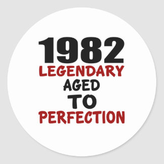 1982 LEGENDARY AGED TO PERFECTION ROUND STICKER