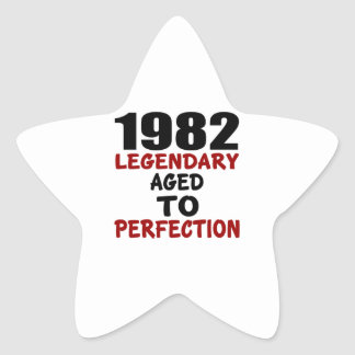 1982 LEGENDARY AGED TO PERFECTION STAR STICKER