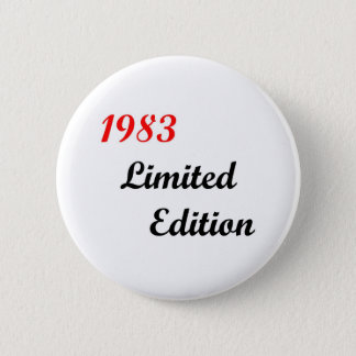 1983 Limited Edition 2 Inch Round Button