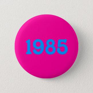 1985 80s theme button