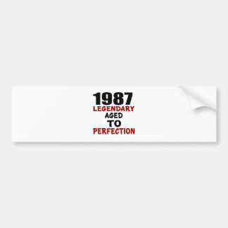 1987 LEGENDARY AGED TO PERFECTION BUMPER STICKER