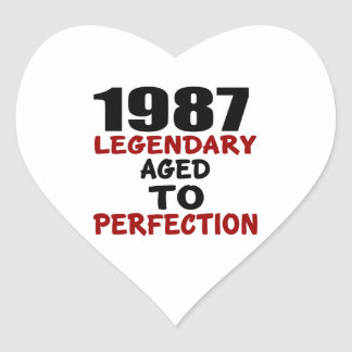 1987 LEGENDARY AGED TO PERFECTION HEART STICKER