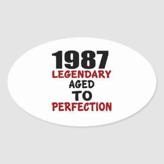 1987 LEGENDARY AGED TO PERFECTION OVAL STICKER