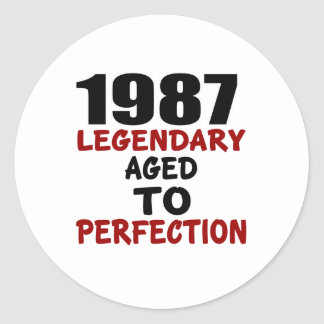 1987 LEGENDARY AGED TO PERFECTION ROUND STICKER