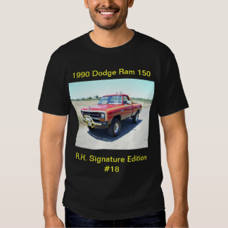 1990 Dodge Ram 150 Rod Hall Signature Edition #18 Tee Shirts