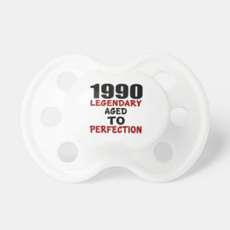 1990 LEGENDARY AGED TO PERFECTION PACIFIERS