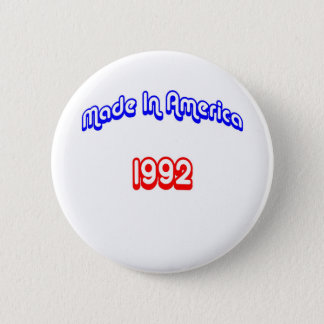 1992 Made In America 2 Inch Round Button