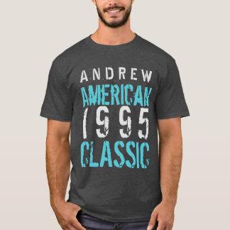 1995 American Classic 21st Birthday Gift A06 T-Shirt