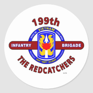 "199TH INFANTRY BRIGADE "" THE REDCATCHERS""VIETNAM CLASSIC ROUND STICKER"