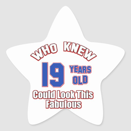 19 year old look fabulous star stickers
