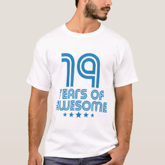 19 Years Of Awesome 19th Birthday T-Shirt