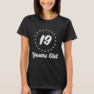 19 Years Old T-Shirt