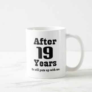 19th Anniversary (Funny) Coffee Mug