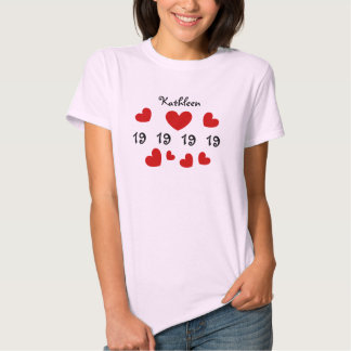 19th Birthday or ANY YEAR Red Hearts Custom Name 7 Tshirt