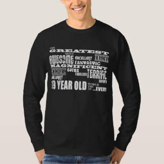 19th Birthday Party Greatest Nineteen Year Old Tshirts