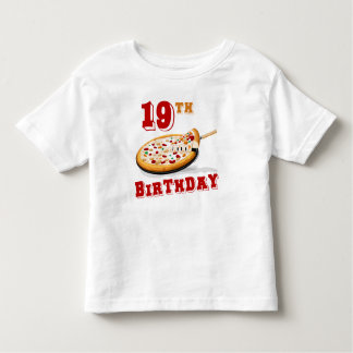 19th Birthday Pizza Party Toddler T-shirt