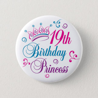 19th Birthday Princess 2 Inch Round Button