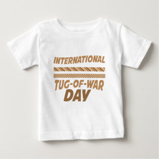19th February - International Tug-of-War Day Baby T-Shirt