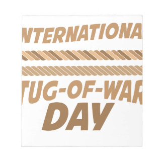 19th February - International Tug-of-War Day Notepad