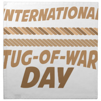 19th February - International Tug-of-War Day Printed Napkins