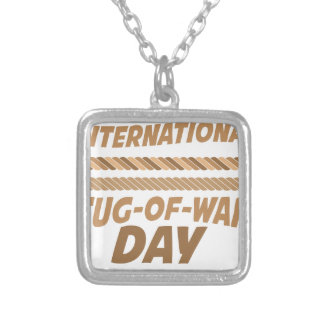 19th February - International Tug-of-War Day Silver Plated Necklace