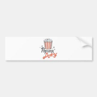 19th January - Popcorn Day - Appreciation Day Bumper Sticker