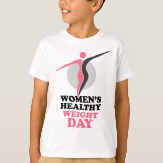 19th January - Women's Healthy Weight Day T-Shirt