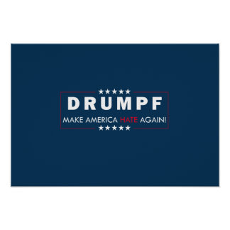19x13in Drumpf Campaign Poster