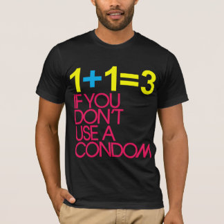 1 + 1 = 3 T-Shirt