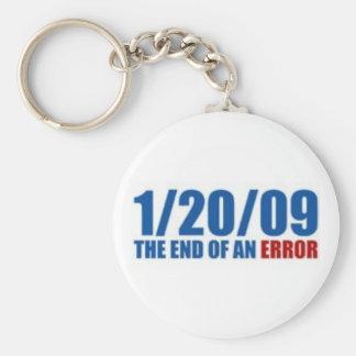 1/20/09  The End of An Error Keychains