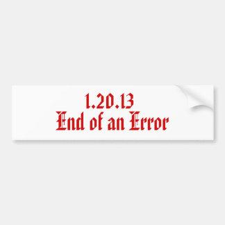 1.20.13 , End of an Error Bumper Stickers