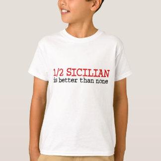 1/2 Sicilian T-Shirt