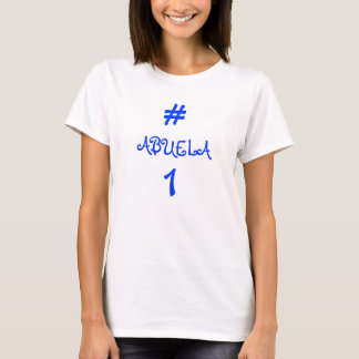 # 1 ABUELA T-Shirt