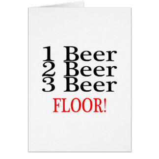 1 Beer 2 Beer 3 Beer FLOOR Card
