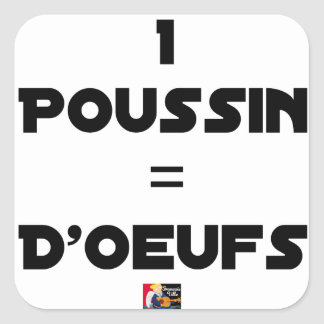 1 CHICK = Of EGGS - Word games - François City Square Sticker