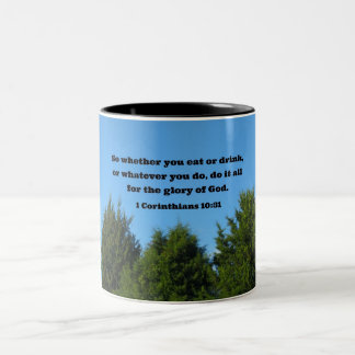1 Corinthians 10:31 So whether you eat or drink... Two-Tone Coffee Mug