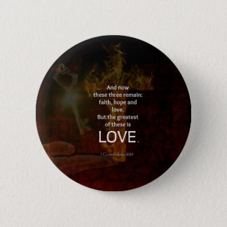1 Corinthians 13:13 Bible Verses Quote About LOVE 2 Inch Round Button